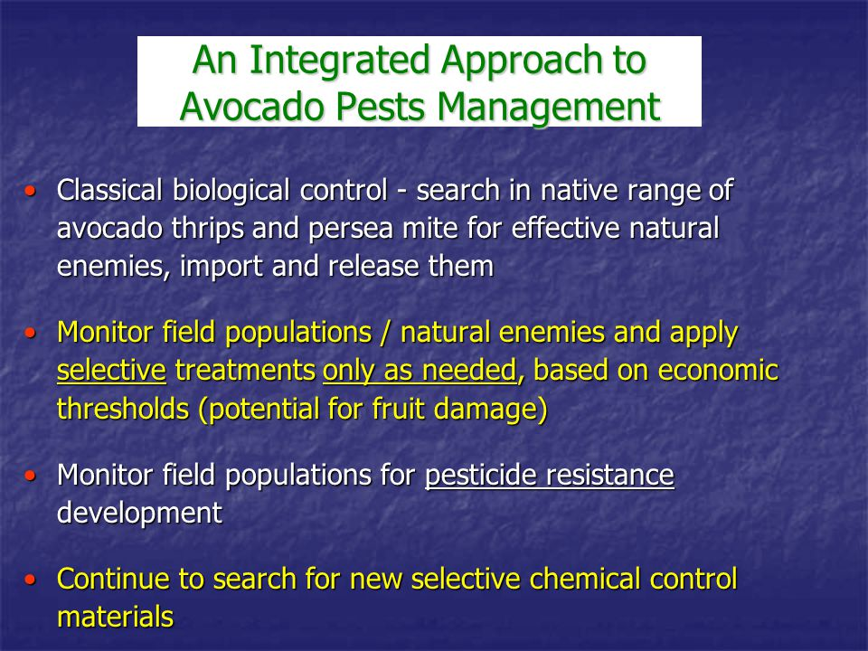 An Integrated Approach to Avocado Pests Management