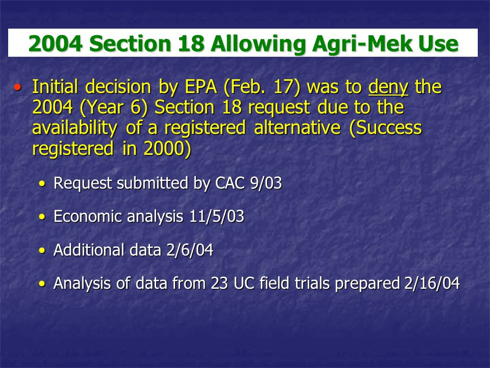 2004 Section 18 Allowing Agri-Mek Use