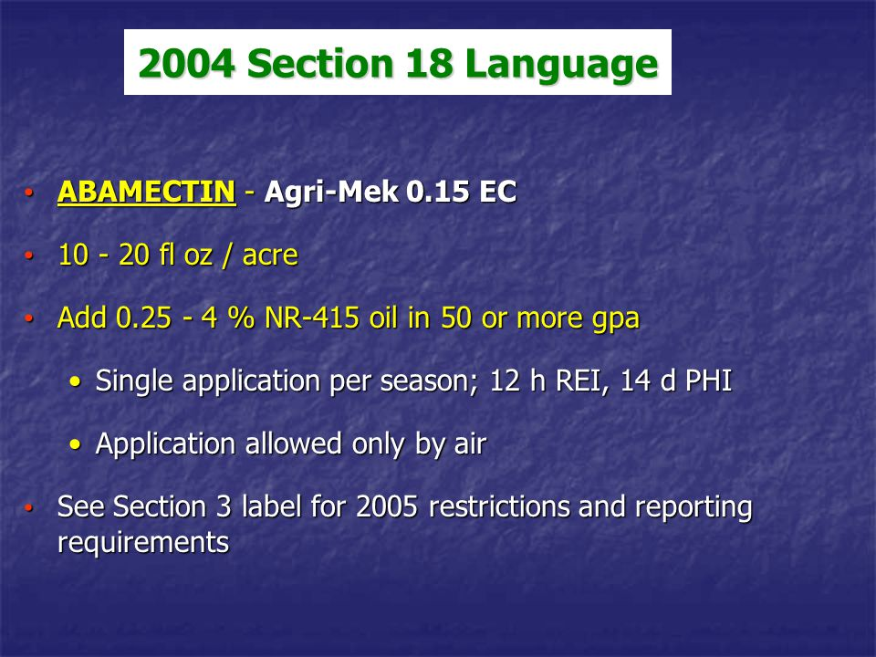2004 Section 18 Language ABAMECTIN - Agri-Mek 0.15 EC