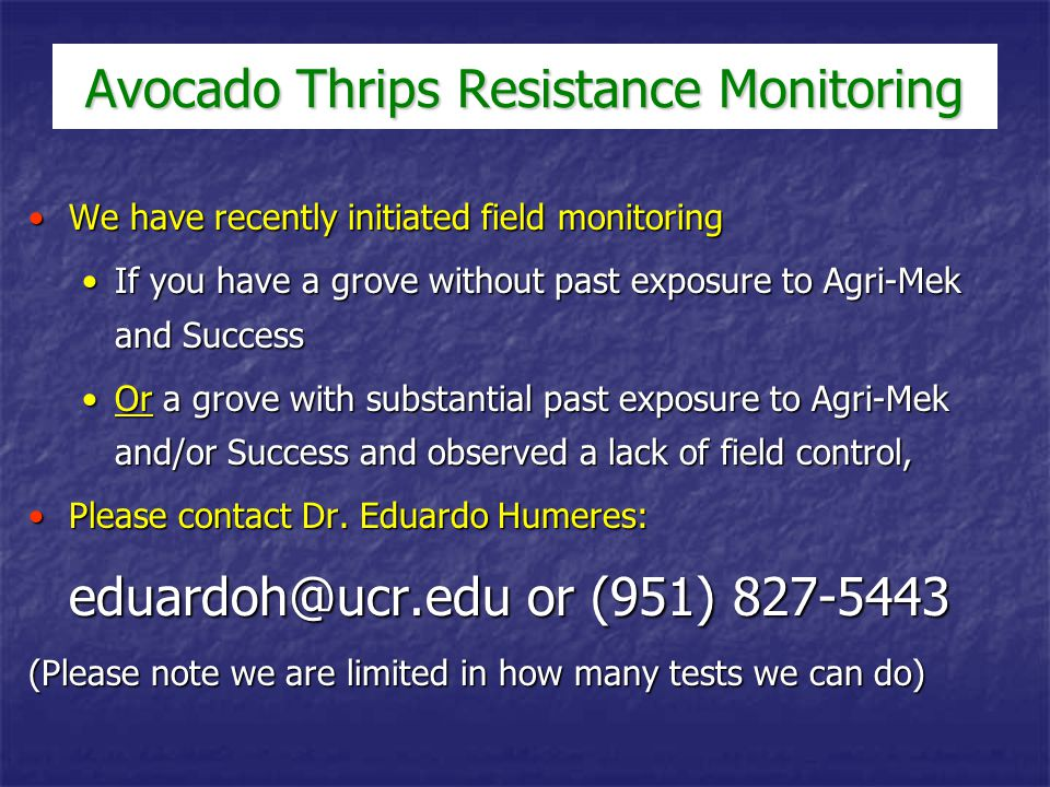 Avocado Thrips Resistance Monitoring