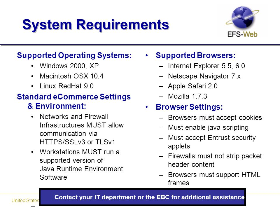 Contact your IT department or the EBC for additional assistance