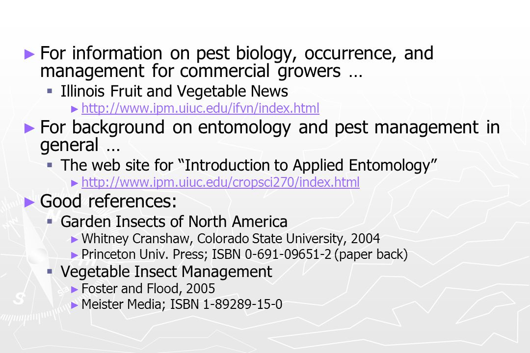 For background on entomology and pest management in general …