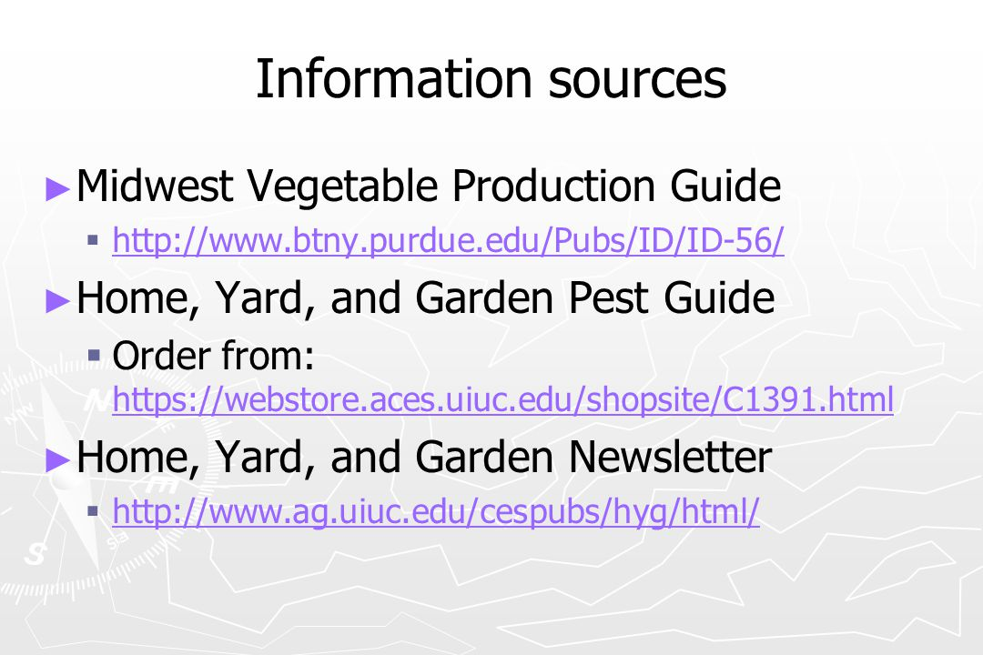 Information sources Midwest Vegetable Production Guide