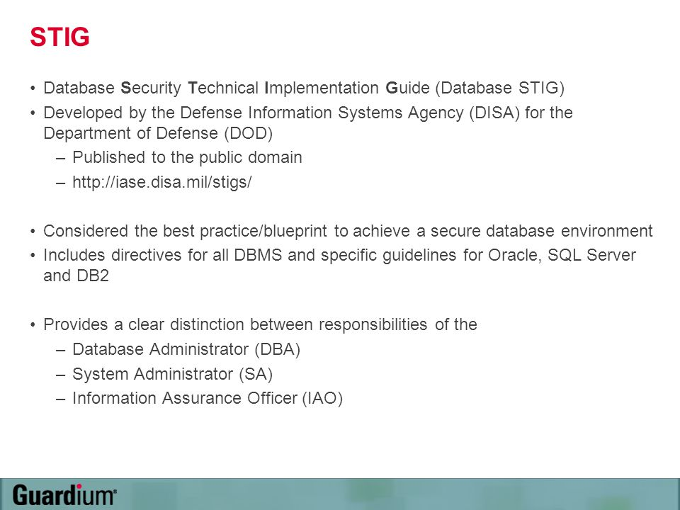 STIG Database Security Technical Implementation Guide (Database STIG)