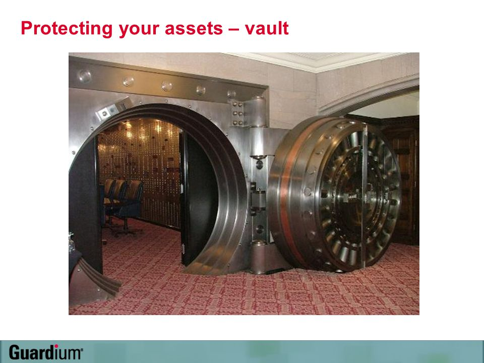 Protecting your assets – vault