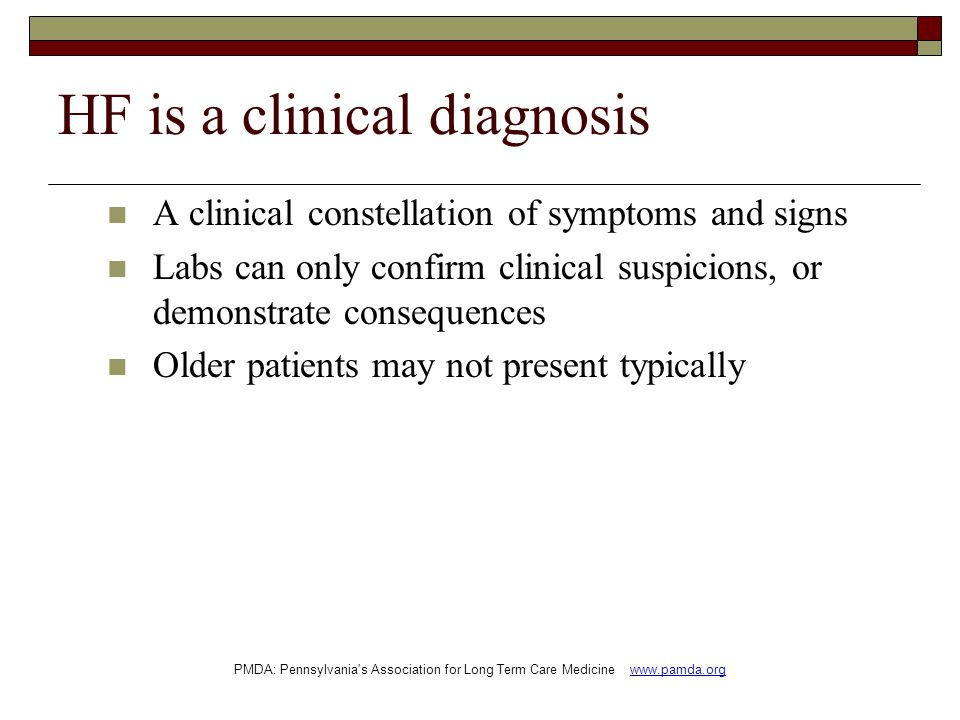 HF is a clinical diagnosis