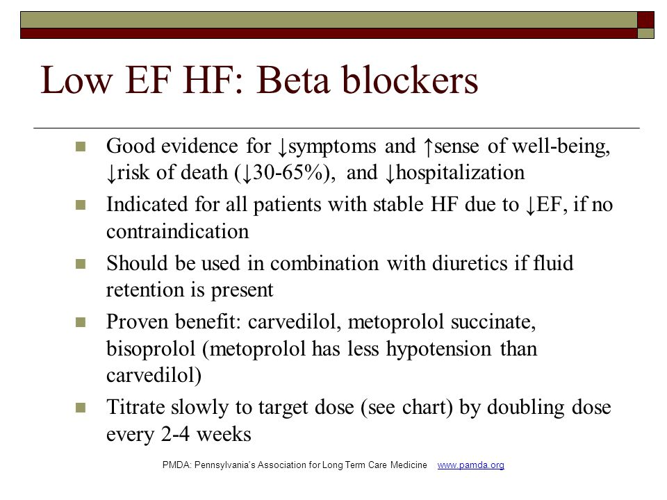 Low EF HF: Beta blockers