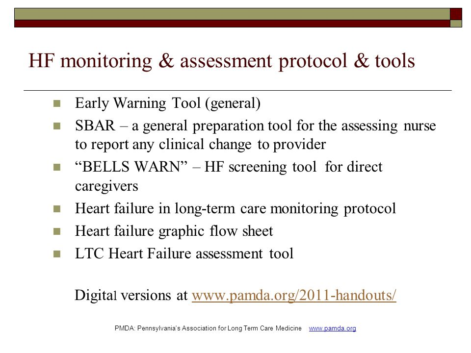 HF monitoring & assessment protocol & tools