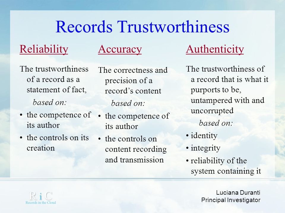Records Trustworthiness