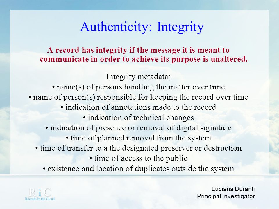 Authenticity: Integrity