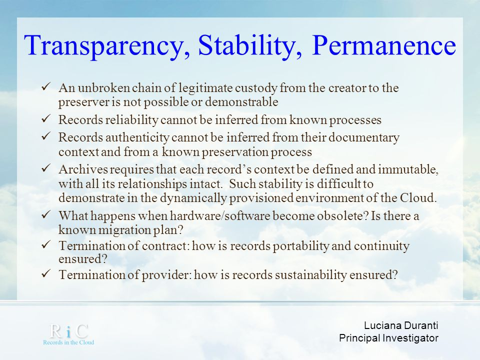 Transparency, Stability, Permanence