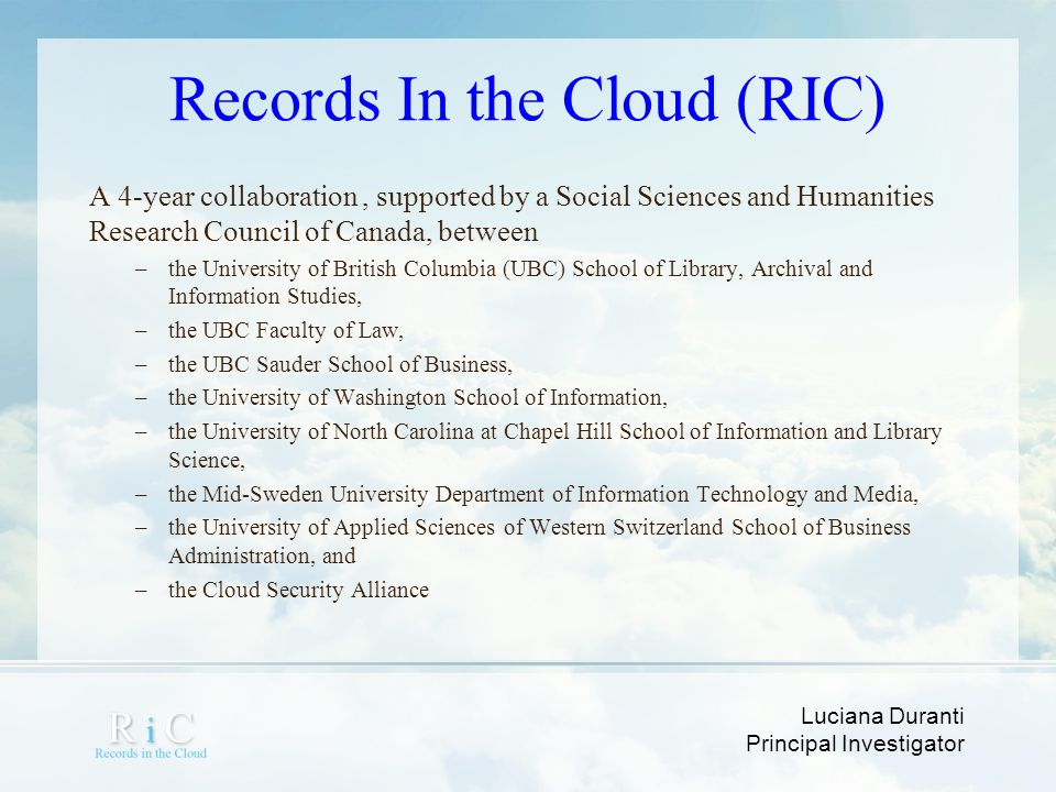 Records In the Cloud (RIC)