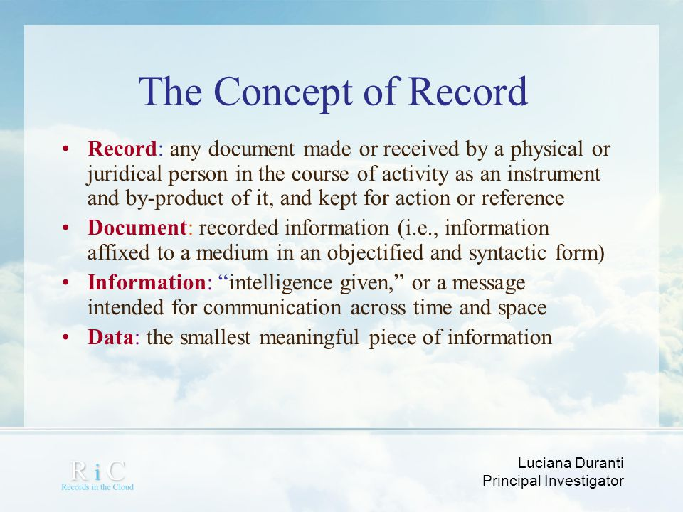 European Commission Luciana Duranti. The Concept of Record.