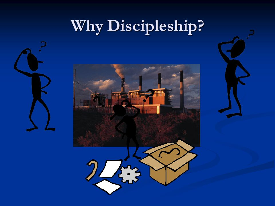 Why Discipleship