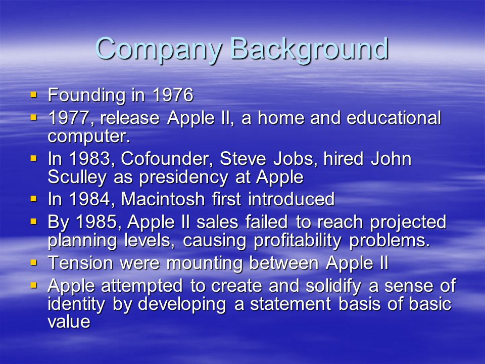 Company Background Founding in 1976