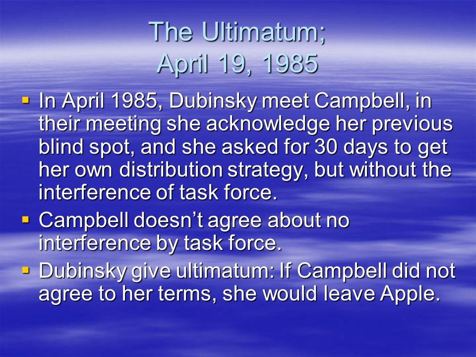 The Ultimatum; April 19, 1985