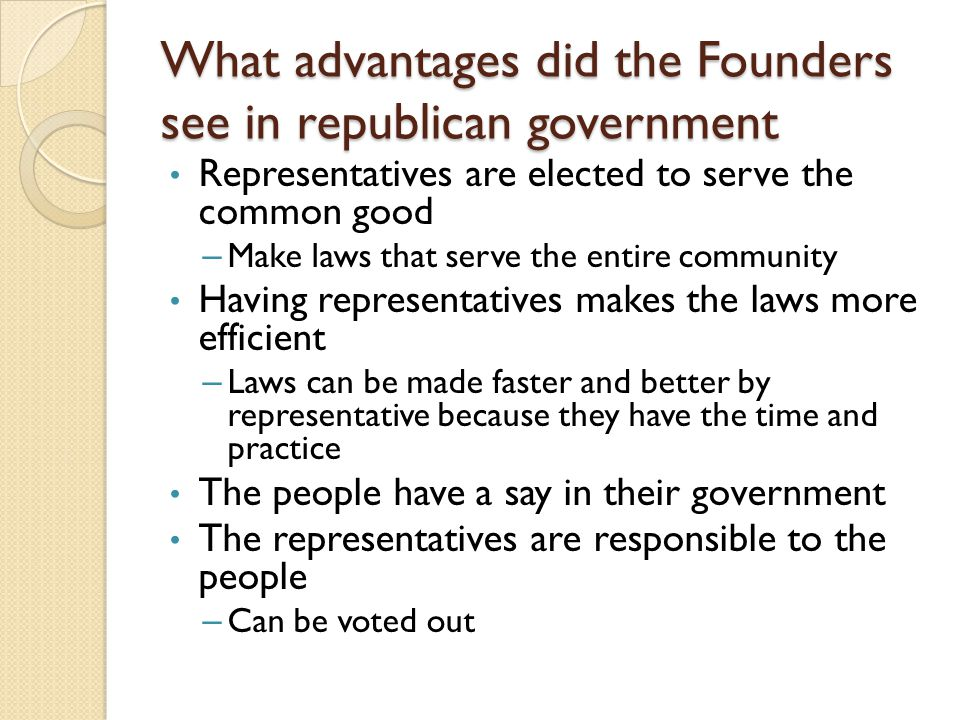 What advantages did the Founders see in republican government