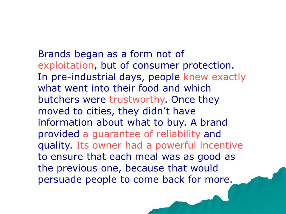Brands began as a form not of exploitation, but of consumer protection