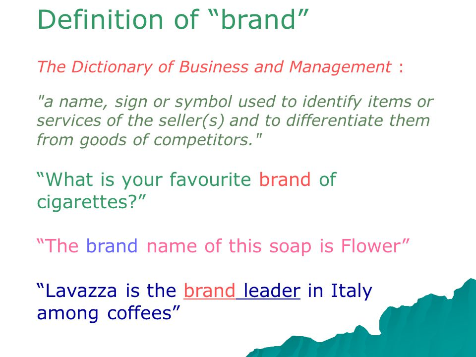 Definition of brand What is your favourite brand of cigarettes