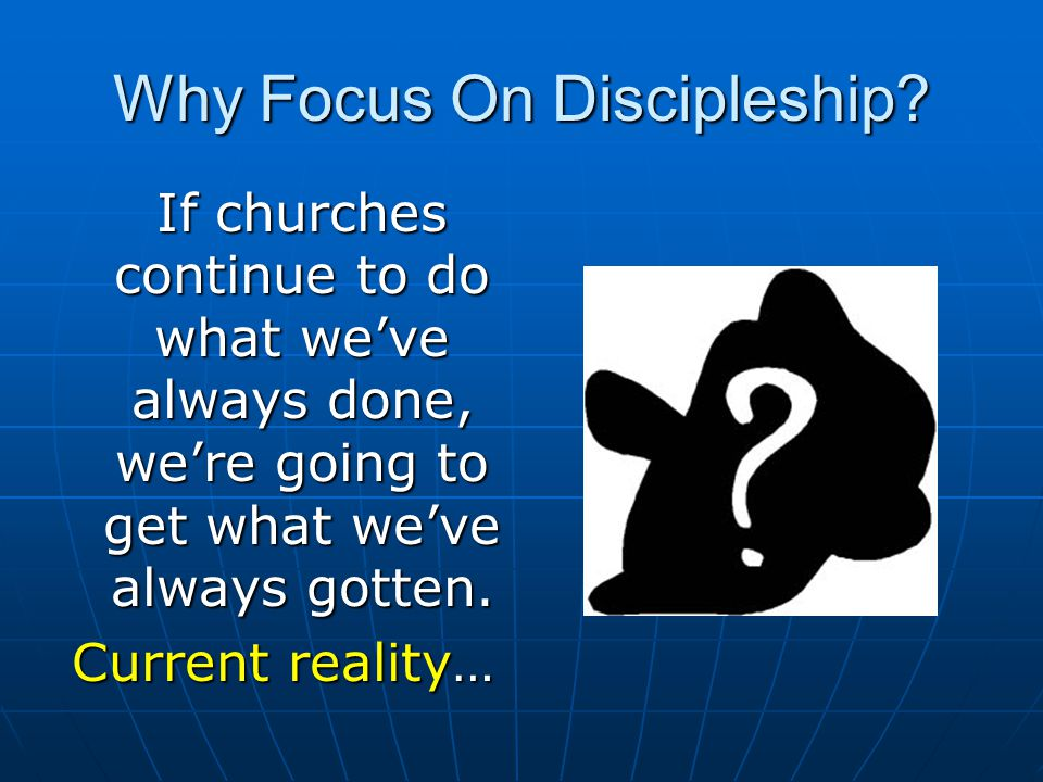 Why Focus On Discipleship