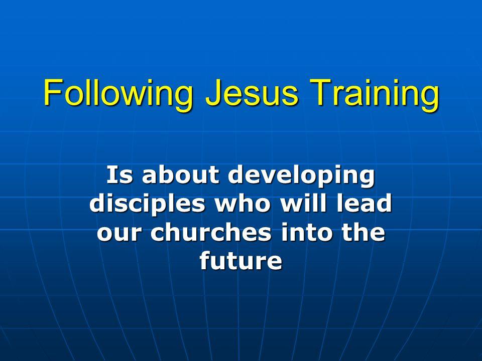 Following Jesus Training