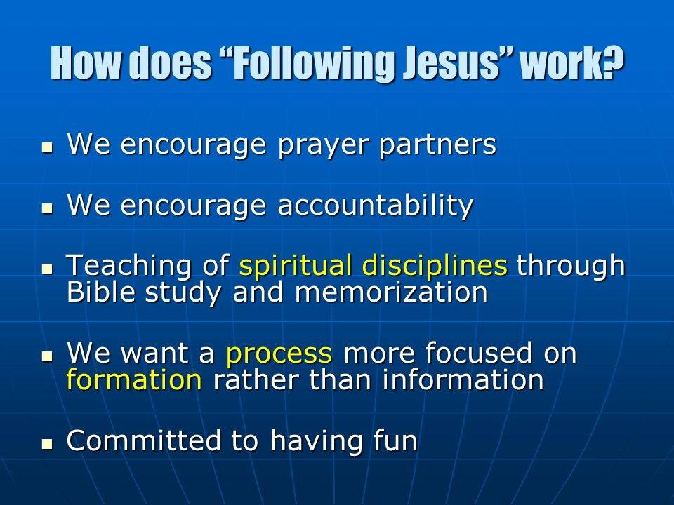 How does Following Jesus work