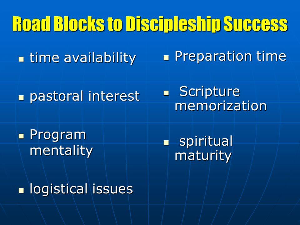 Road Blocks to Discipleship Success