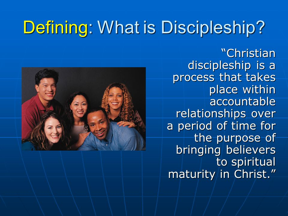 Defining: What is Discipleship