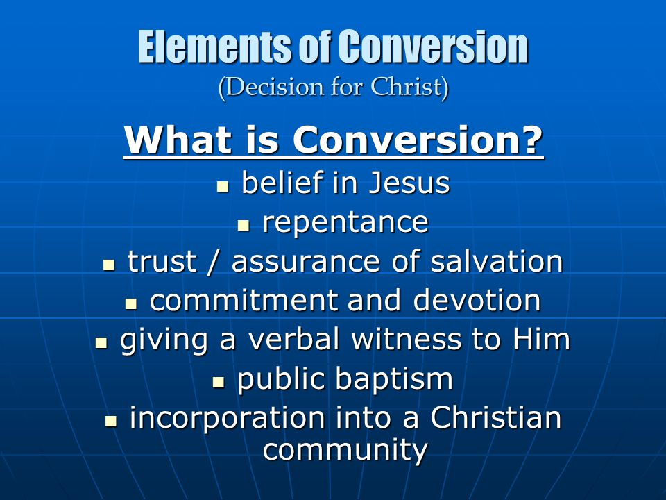 Elements of Conversion (Decision for Christ)