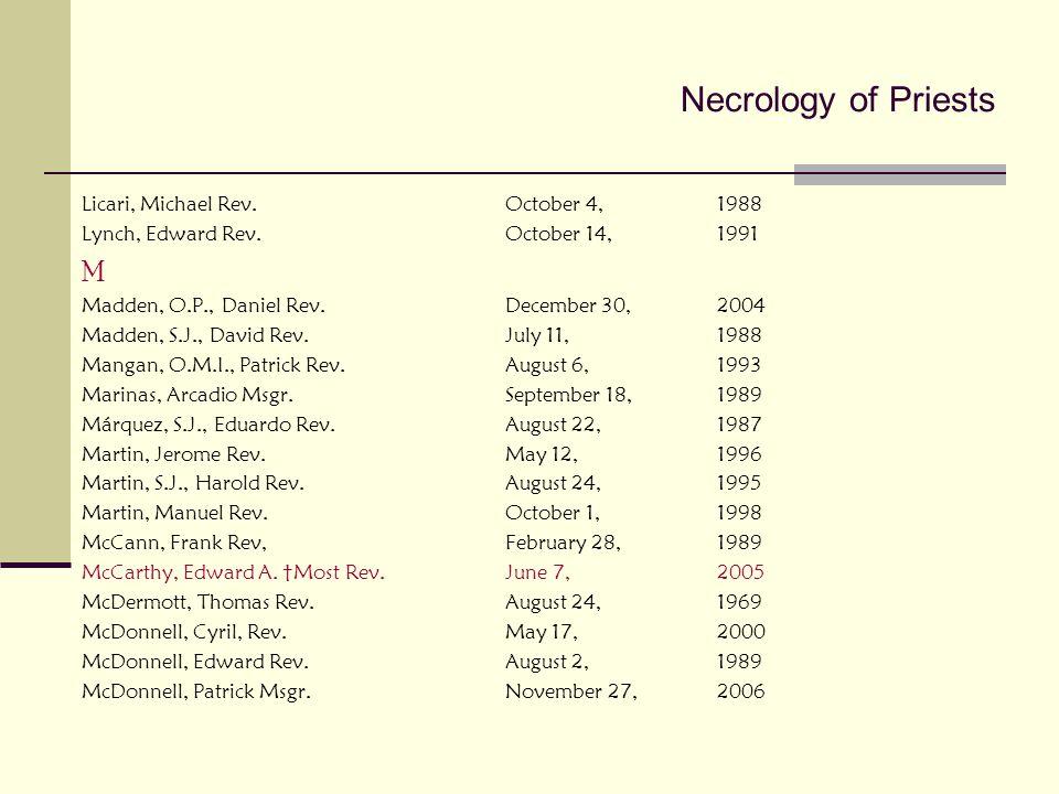 Necrology of Priests M Licari, Michael Rev. October 4, 1988