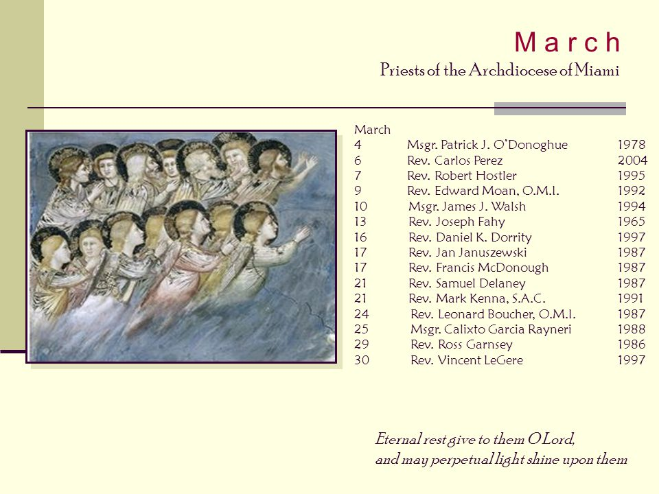 M a r c h Priests of the Archdiocese of Miami