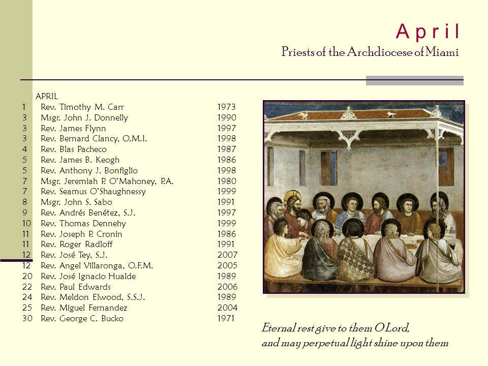 A p r i l Priests of the Archdiocese of Miami