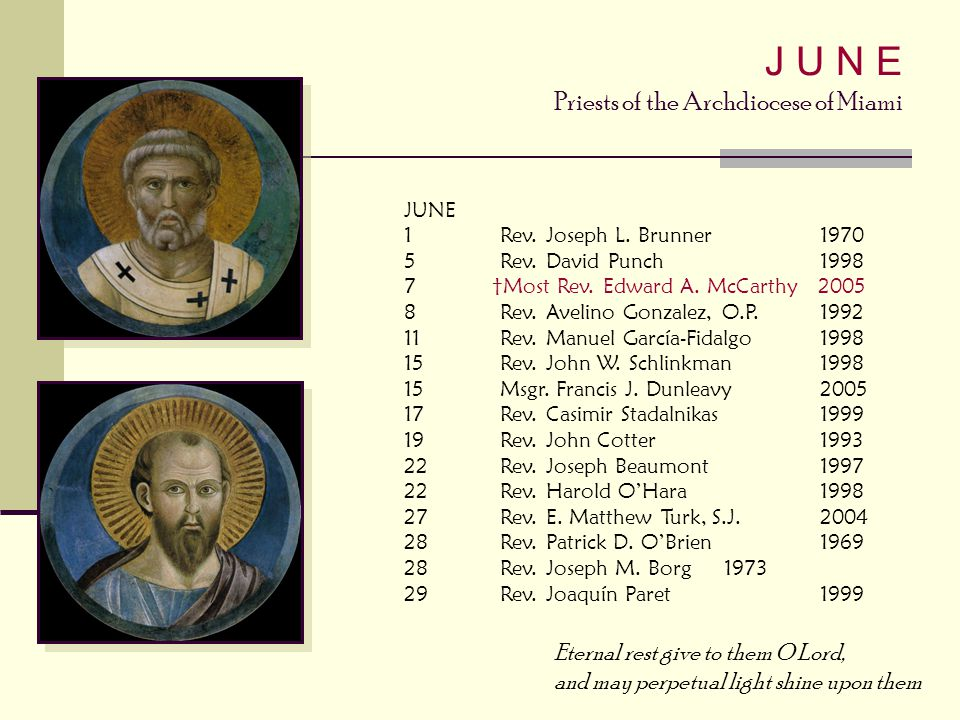 J U N E Priests of the Archdiocese of Miami