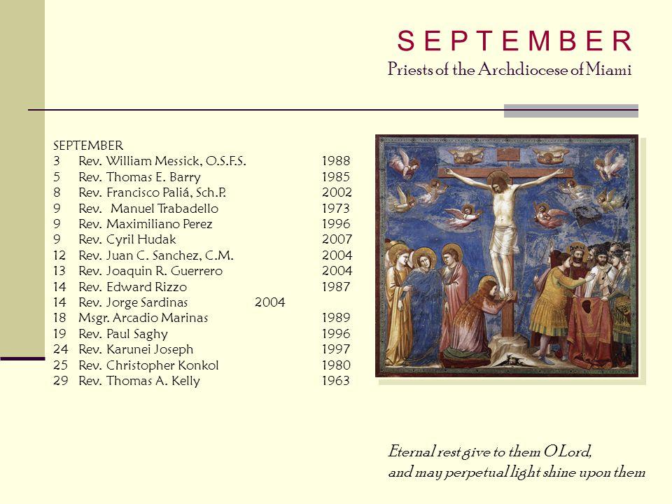 S E P T E M B E R Priests of the Archdiocese of Miami
