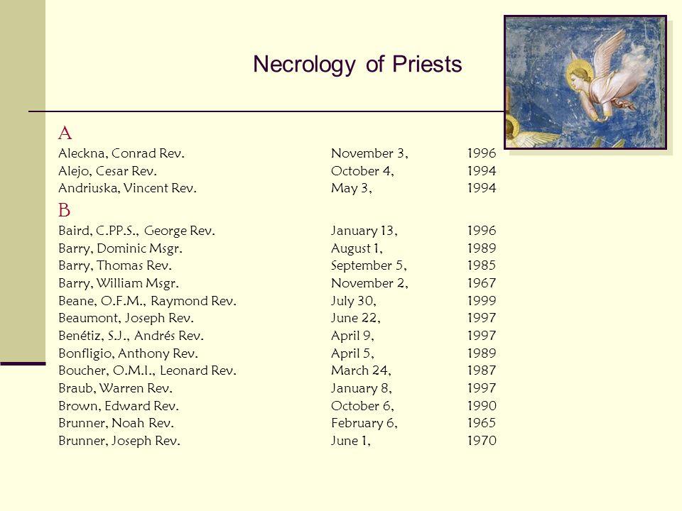 Necrology of Priests A B Aleckna, Conrad Rev. November 3, 1996