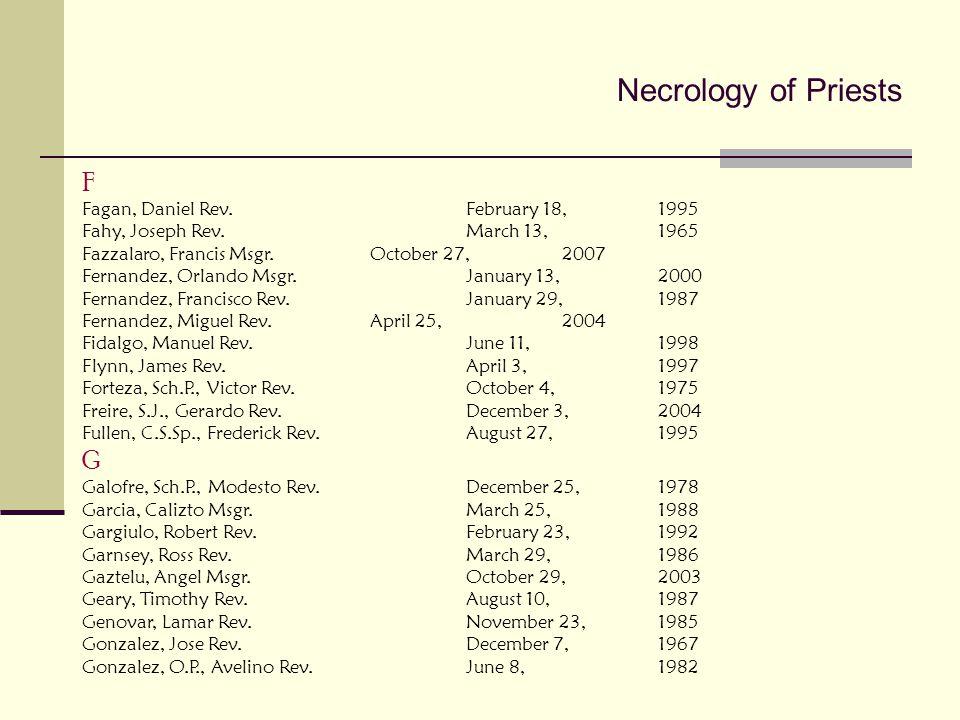 Necrology of Priests F G Fagan, Daniel Rev. February 18, 1995