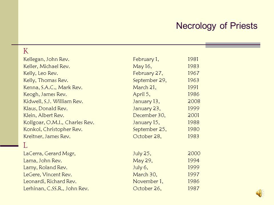 Necrology of Priests K L Kellegan, John Rev. February 1, 1981