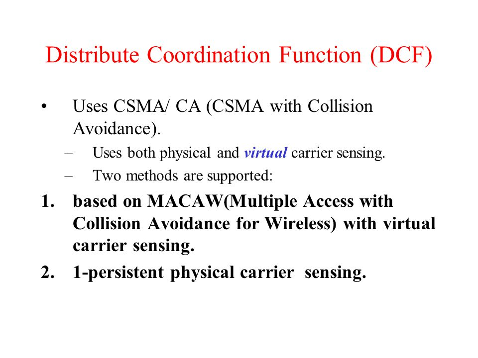 Distribute Coordination Function (DCF)