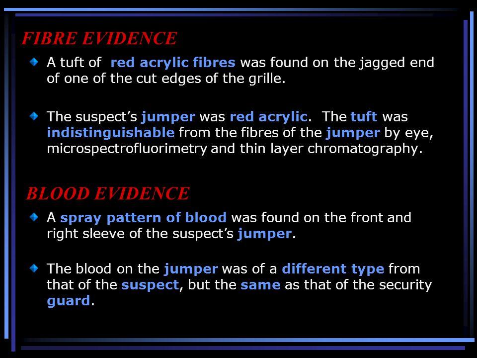 FIBRE EVIDENCE BLOOD EVIDENCE
