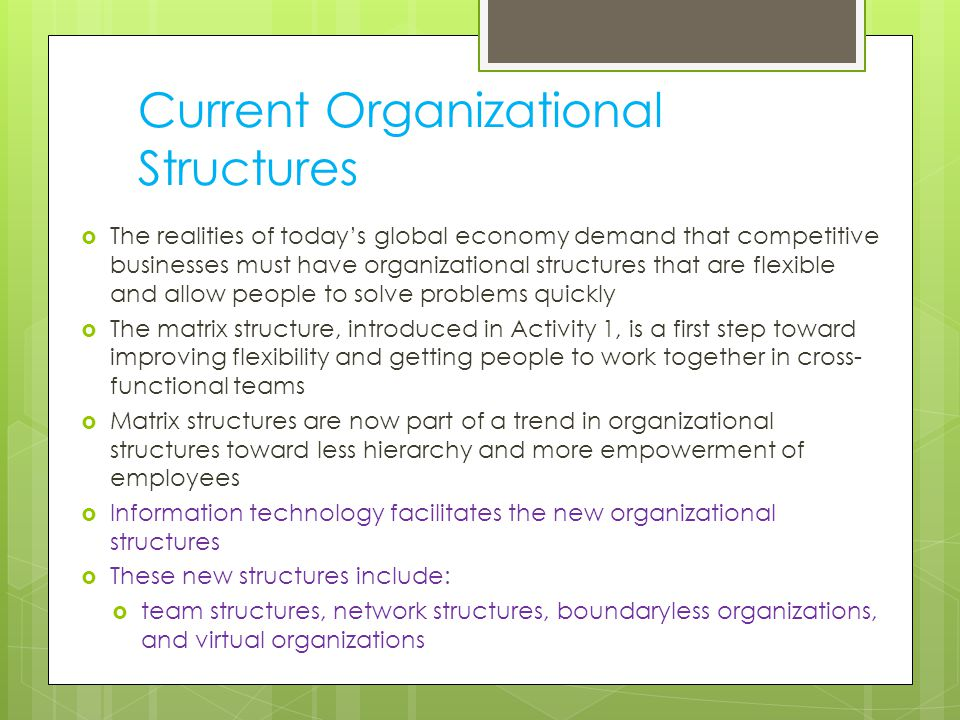 Current Organizational Structures
