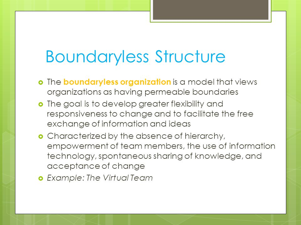 Boundaryless Structure