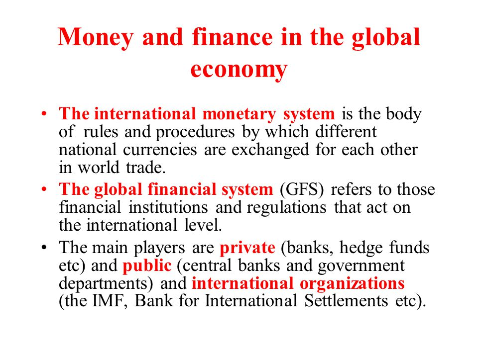 Money and finance in the global economy