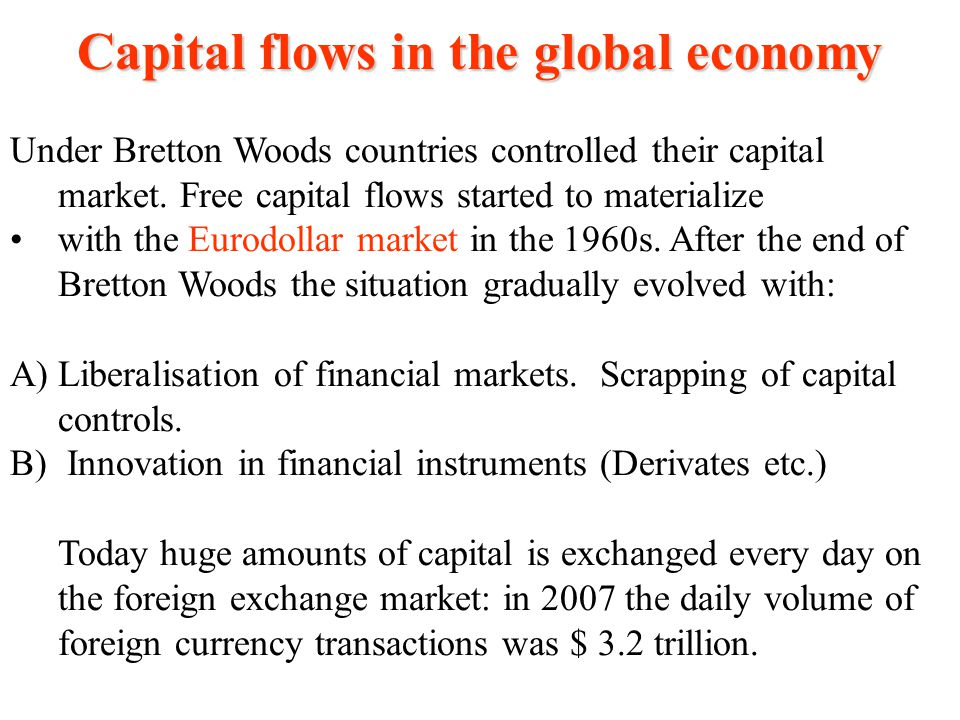 Capital flows in the global economy
