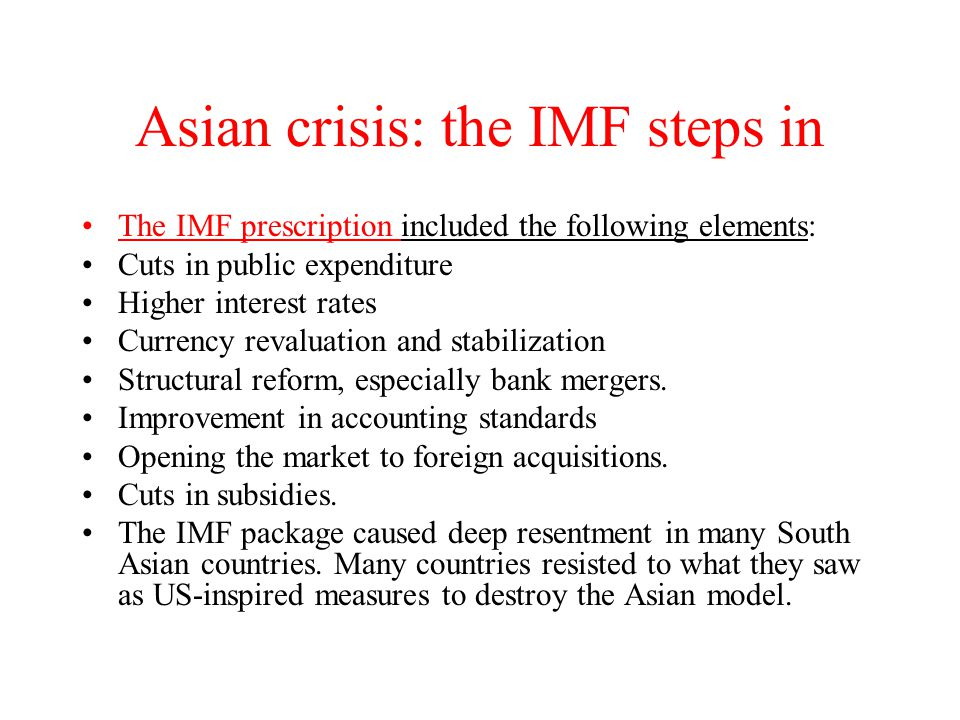 Asian crisis: the IMF steps in