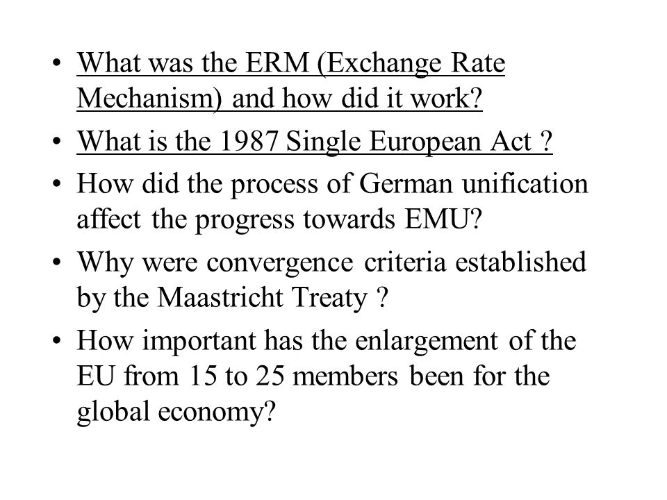 What was the ERM (Exchange Rate Mechanism) and how did it work