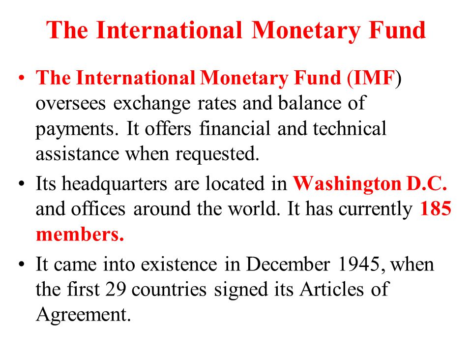 The International Monetary Fund