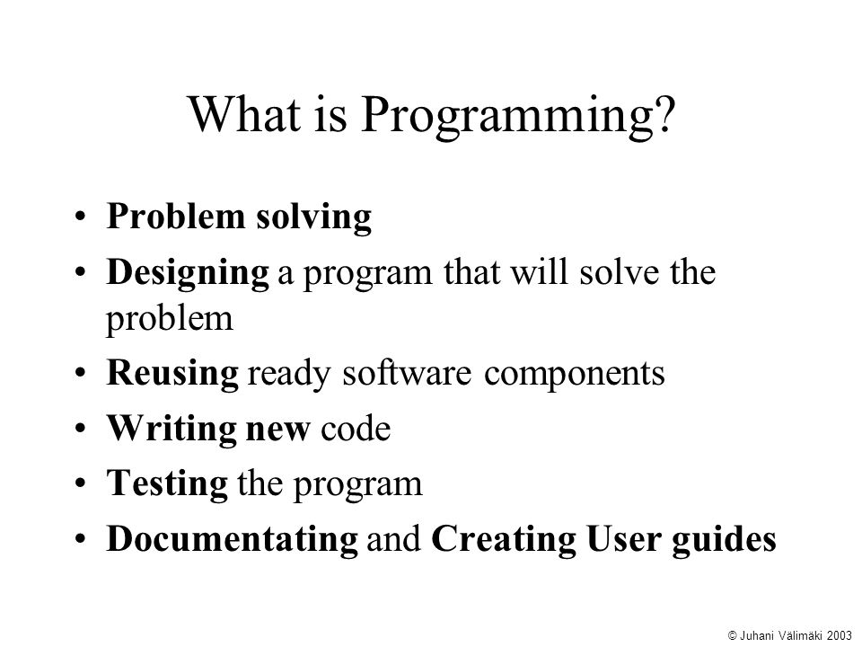 What is Programming Problem solving