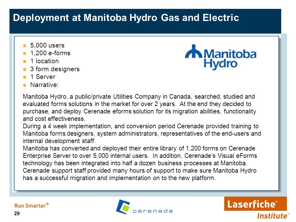 Deployment at Manitoba Hydro Gas and Electric