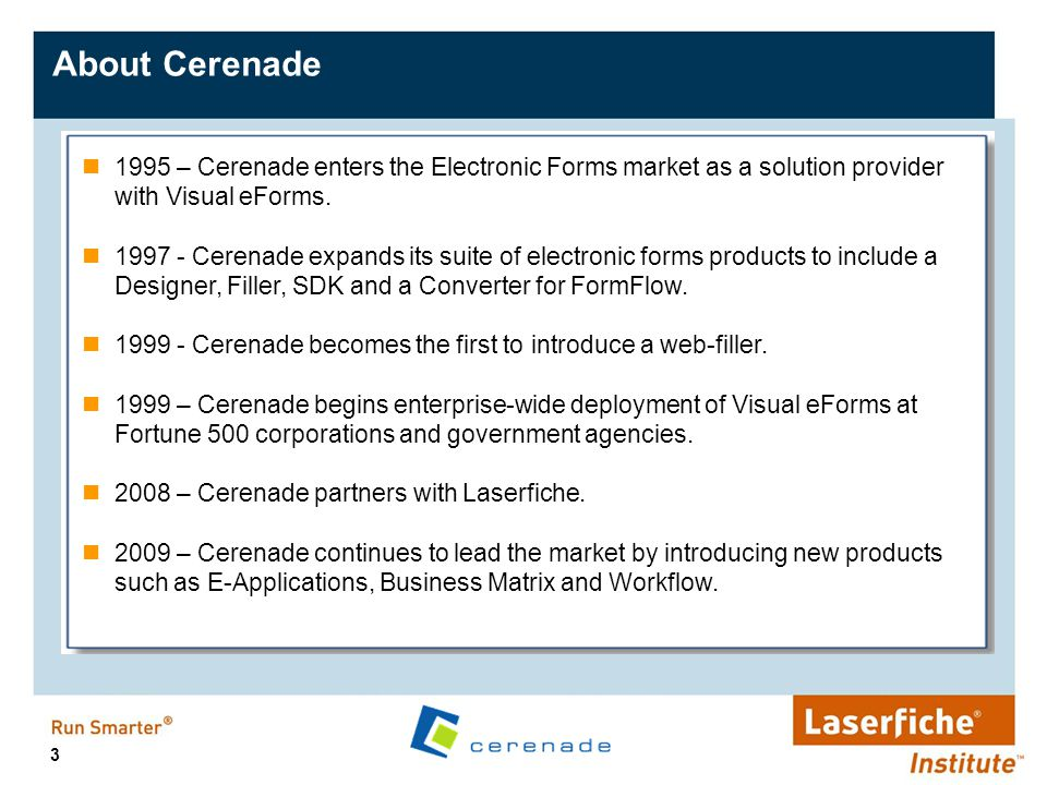 About Cerenade 1995 – Cerenade enters the Electronic Forms market as a solution provider with Visual eForms.