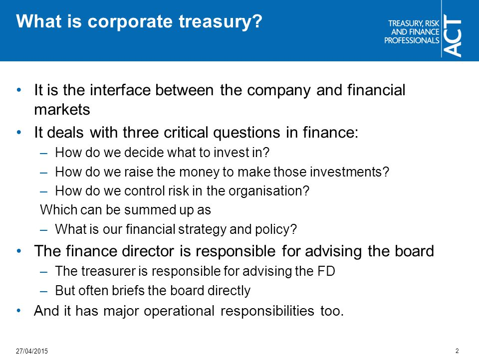 What is corporate treasury